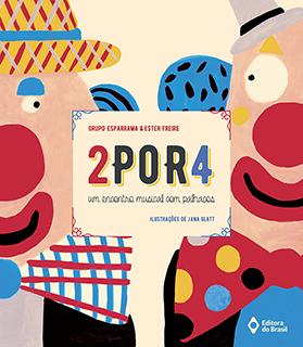 2POR4 - Um encontro musical com palhaços