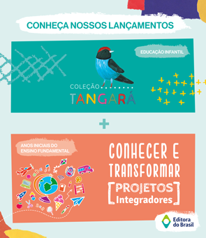 Tangará + Conhecer e Transformar Anos Iniciais