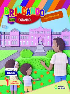 Brincando com Espanhol - 1º ano
