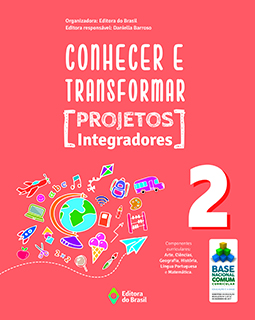 Conhecer e Transformar - Projetos Integradores - 2º ano