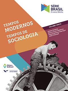 Tempos Modernos, Tempos de Sociologia - Vol. Único