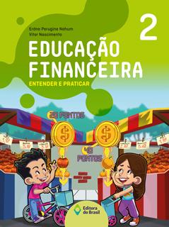 Educação Financeira: Entender e praticar – 2ºano