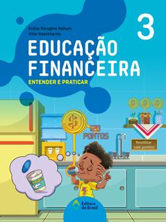 Educação Financeira: Entender e praticar – 3ºano