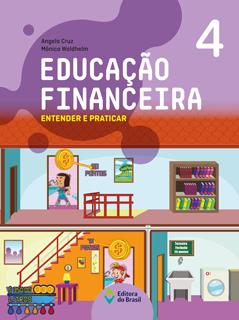 Educação Financeira: Entender e praticar – 4ºano