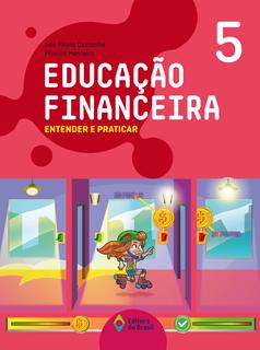 Educação Financeira: Entender e praticar – 5ºano