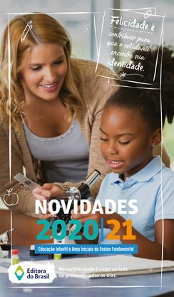 Lançamentos 2020|21 - Educação Infantil e Anos Iniciais do Ensino Fundamental