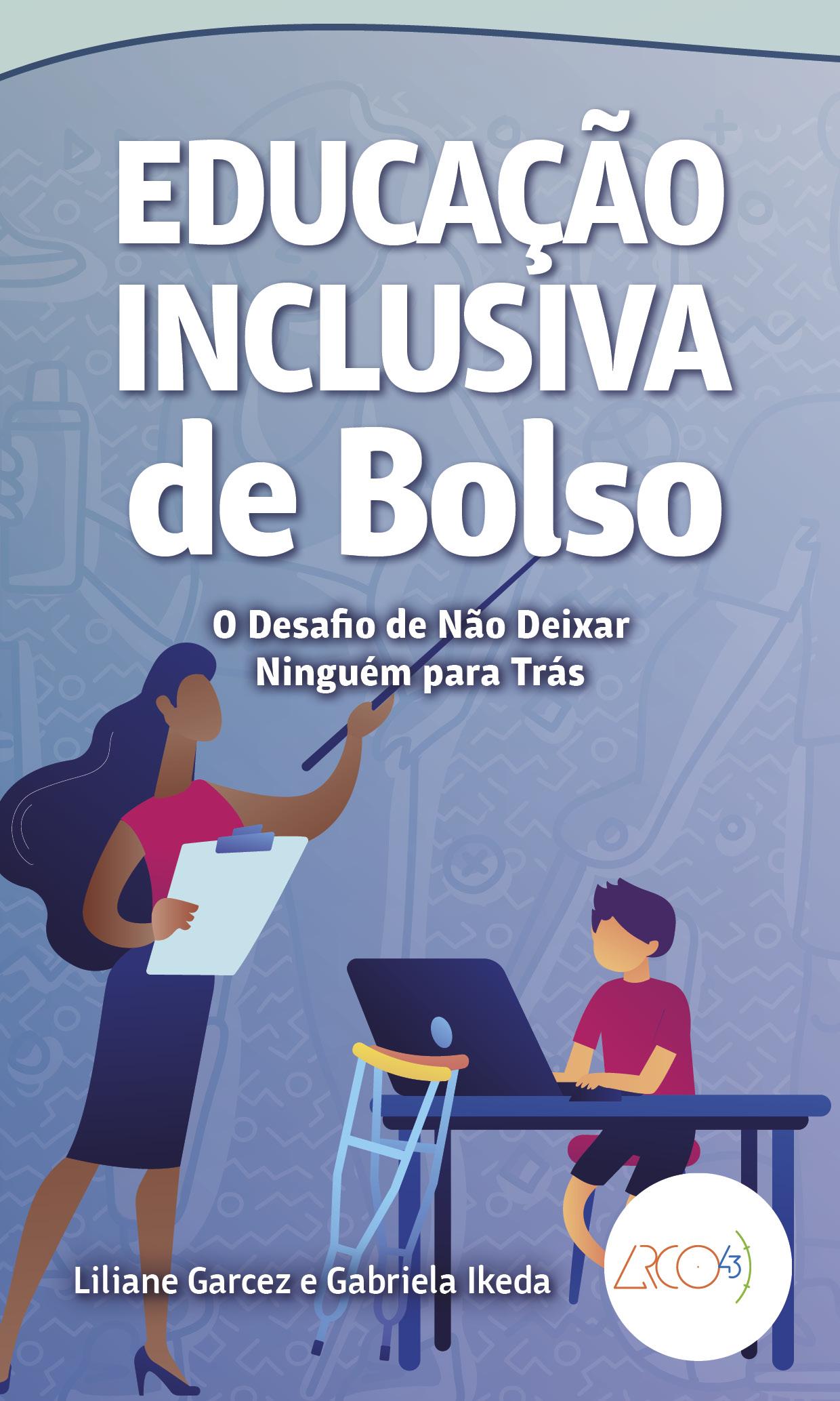 Educação Inclusiva de Bolso - O desafio de não deixar ninguém para trás